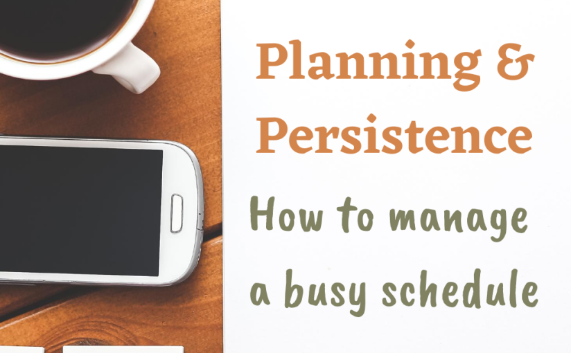 COPING WITH A BUSY SCHEDULE…PRODUCTIVITY LESSON